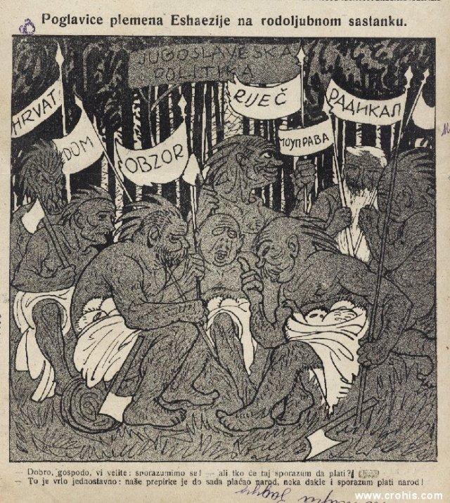 """""""Poglavice plemena Eshaezije na rodoljubnom sastanku"""" (1922.) Tekst: """"Dobro, gospodo, vi velite: sporazumimo se! - ali tko će taj sporazum platiti? - To je vrlo jednostavno: naše prepirke je do sada plaćao narod, neka dakle i sporazum plati narod! """" Stavljanjem onovremenih političara u kameno doba sugerira se niska razina političkog dijaloga u onovremenoj kraljevini SHS. Zastave nose imena ondašnjih stranačkih glasila, a u likovima plemenskih vođa nazrijevaju se crte lica stvarnih stranačkih prvaka. Glavni je naglasak karikature na tome kako se od političara ne može očekivati ništa pozitivno."""