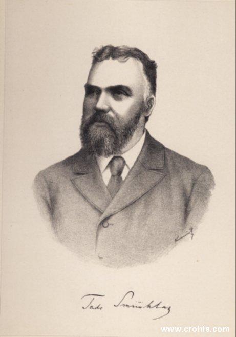 Tadija Smičiklas (1843. – 1914.), povjesničar i političar. Pisac prve moderne povijesti Hrvata i istaknuti član Neodvisne narodne stranke.