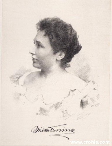 Milka Trnina (1863. – 1941.), pjevačica, sopran. Osobito se istaknula pjevajući Wagnera.
