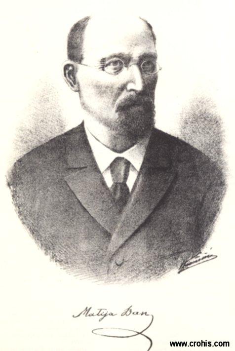 Matija Ban (1818. – 1903.), književnik. Istaknuo se u službi srbijanskog kneza Aleksandra Karađorđevića.