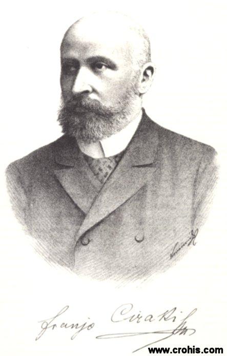 Franjo Ciraki (1847.), književnik i političar.