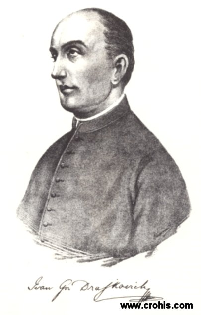 Ivan Nepomuk Drašković (1805. - 1856.), svećenik, preporoditelj i poticatelj razvoja školstva.