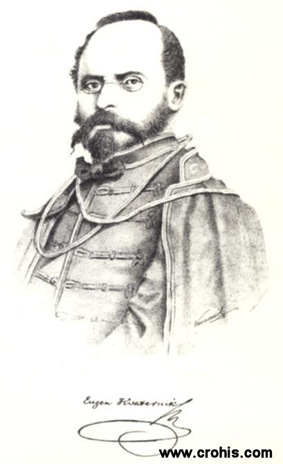Eugen Kvaternik (1825. – 1871.), političar. Uz Starčevića utemeljitelj pravaške ideologije. Poginuo u neuspjelom pokušaju ustanka protiv austrijske vlasti.