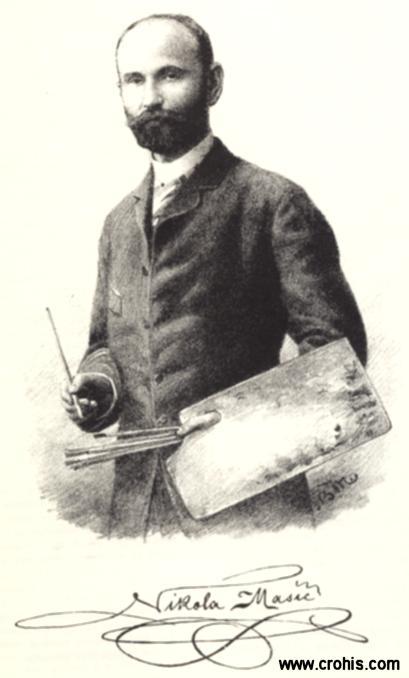 Nikola Mašić (1852. – 1902.), slikar. Istaknuo se svojim krajolicima i prikazima životinja.